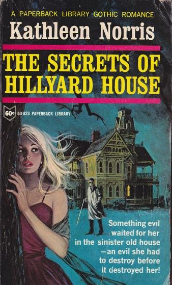 The secrets of hillyard house kathleen norris