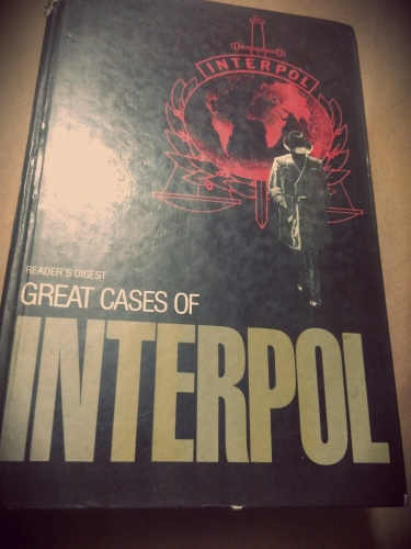 Great Cases of Interpol by Reader's Digest Association